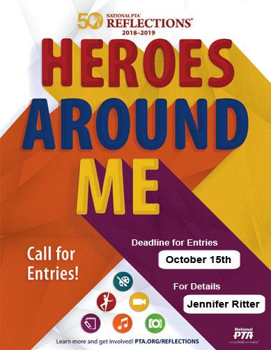 PTA Reflections Program - Heroes Around Me - Due October 15th