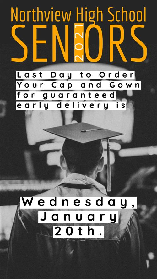 Last day to order cap and gown Jan 20