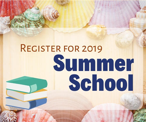 Register for 2019 Summer School